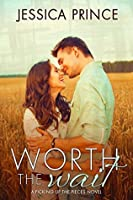 Worth the Wait (Picking up the Pieces #4)
