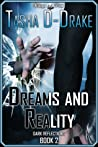 Dreams and Reality (Dark Reflections #2)