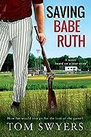 Saving Babe Ruth (Prequel to the Lawyer David Thompson Series)