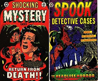 Spook detective and shocking mystery comics. Includes return from death and then headless horror. Golden Age Digital Comics Paranormal.