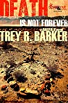 Death is Not Forever (Barfield, #3)
