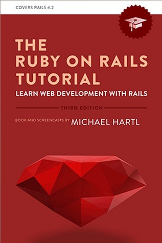 The Ruby on Rails Tutorial by Michael Hartl