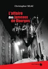 L'affaire des jumeaux de Bourges