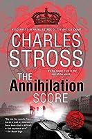 The Annihilation Score (Laundry Files, #6)