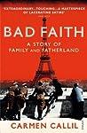 Bad Faith: A Hist...