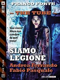 Siamo legione (The Tube, #10)