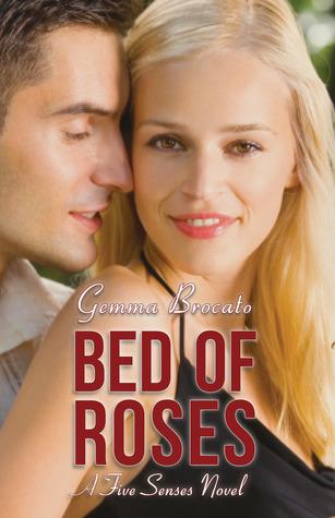 Bed Of Roses (Five Senses, #4)