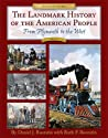 The Landmark History of the American People, Volume 1 by Daniel J. Boorstin