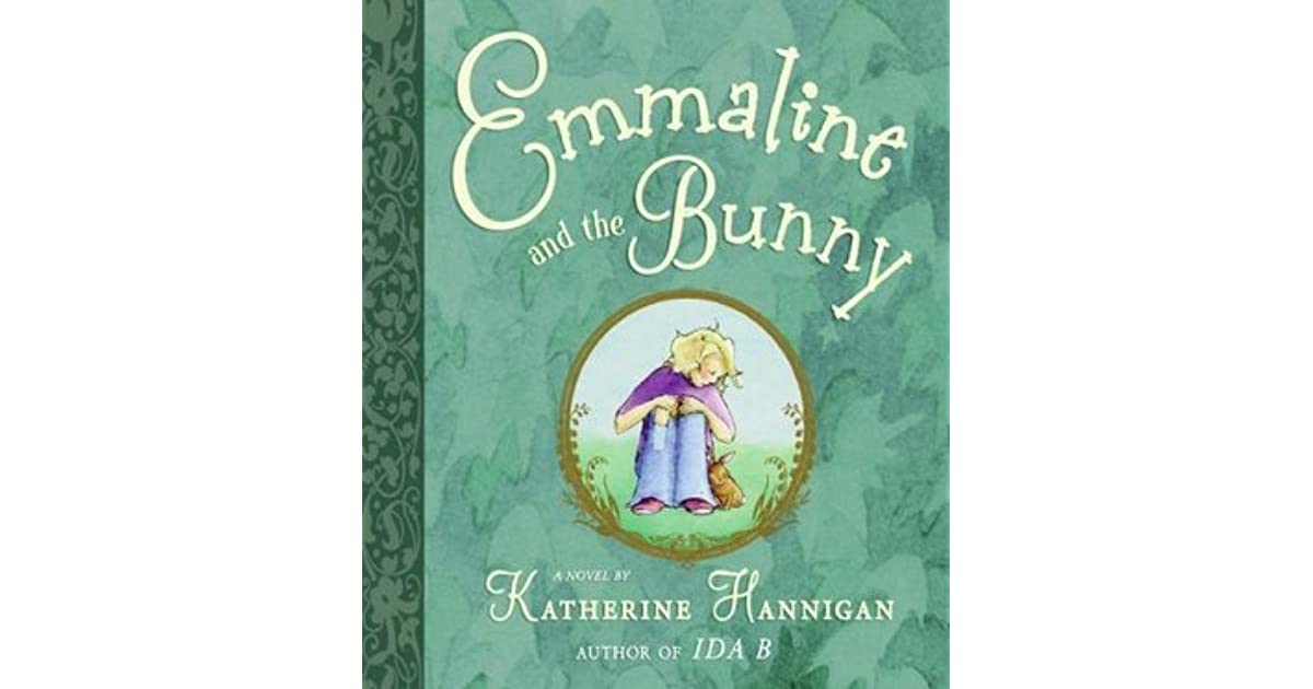 Emmaline and the bunny by katherine hannigan fandeluxe Epub