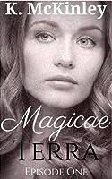 Magicae Terra: Episode One