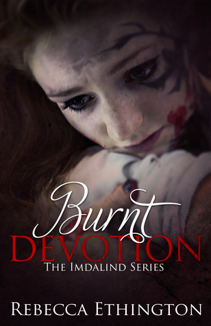 Burnt Devotion (Imdalind, #5)