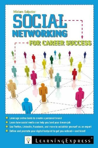 Social-Networking-for-Career-Success-Using-Online-Tools-to-Create-a-Personal-Brand-