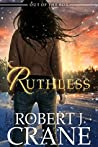 Ruthless (Out of the Box, #3)