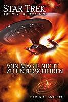 Von Magie nicht zu unterscheiden (Star Trek - The Next Generation #7)