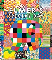 Elmer's Special Day (Andersen Press Picture Books)