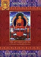 The Uttaratantra; A Treatise On Buddha Essence