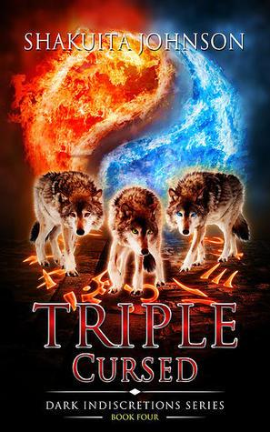 Triple Cursed (Dark Indiscretions, #4)