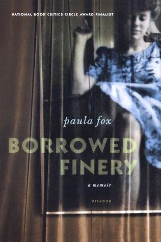 Borrowed Finery: A Memoir