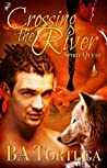 Crossing the River (Spirit Quest, #1)