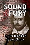 Sound & Fury: Shakespeare Goes Punk