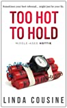 Too Hot to Hold (Middle-Aged Hottie, #2)