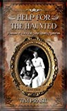 Help For The Haunted: A Decade of Vera Van Slyke Ghostly Mysteries