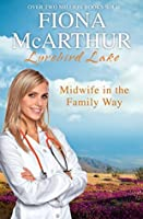 Midwife in the Family Way (Lyrebird Lake Maternity, #4)