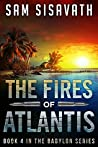 The Fires of Atlantis (Purge of Babylon, #4)
