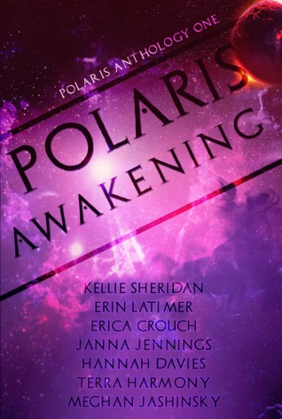 Polaris Awakening (Polaris Anthology, #1)