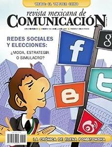 Revista Mexicana de Comunicación #130 - Redes sociales y elecciones