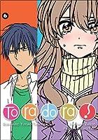 Toradora! Tom 6 (Toradora!, #6)
