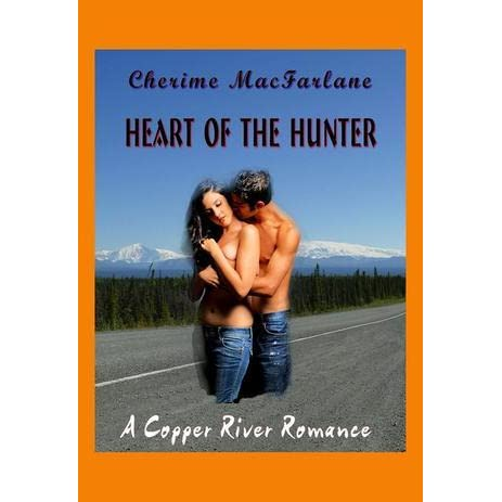 Heart Of The Hunter By Cherime Macfarlane