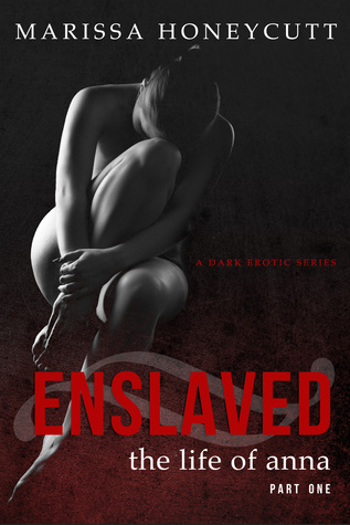 Enslaved (The Life of Anna, #1)