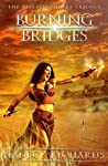 Burning Bridges (The Bleeding Heart Series #1)
