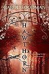 Hawthorn (Blythewood, #3)