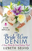 The Bride Wore Denim (Seven Brides for Seven Cowboys, #1)