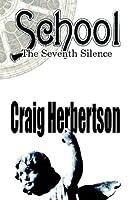 School: The Seventh Silence