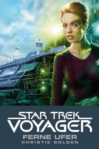 Ferne Ufer (Star Trek: Voyager, #2)