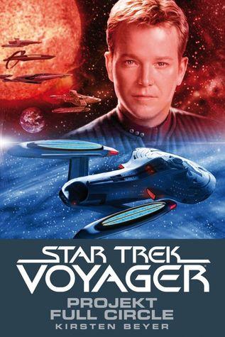 Projekt Full Circle (Star Trek: Voyager, #5)