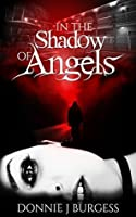 In the Shadow of Angels