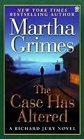 The Case Has Altered (Richard Jury, #14)