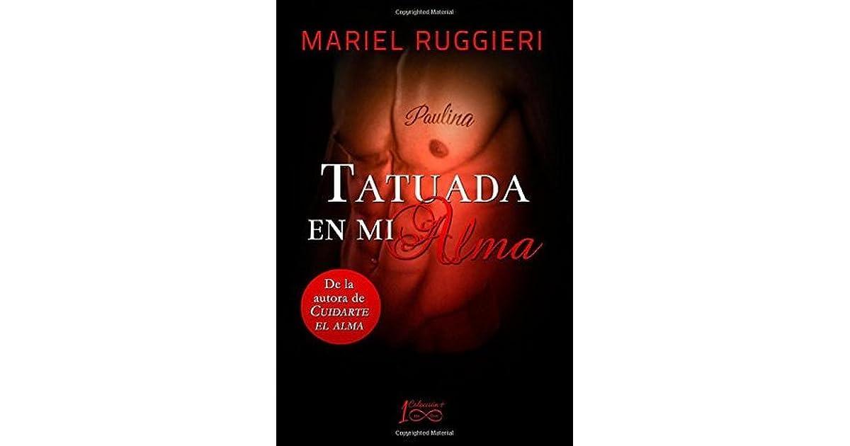 Tatuada En Mi Alma Cuidarte El Alma By Mariel Ruggieri