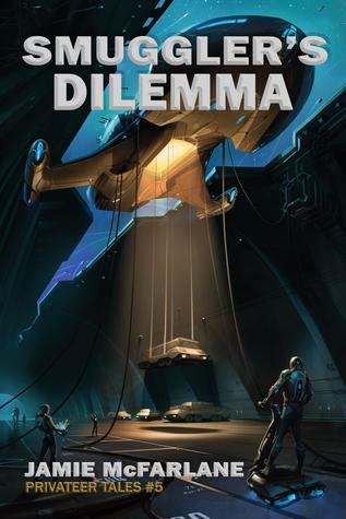 Smuggler's Dilemma by Jamie McFarlane