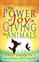 The Power of Joy in Giving to Animals