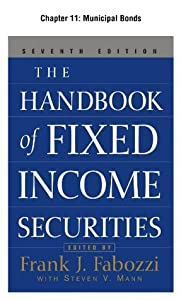 The Handbook of Fixed Income Securities, Chapter 11 - Municipal Bonds