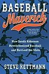 Baseball Maverick: How Sandy Alderson Revolutionized Baseball and Revived the Mets ebook download free
