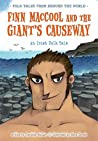 Finn MacCool and the Giant's Causeway (Folk Tales From Around the World)
