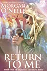 Return to Me (Roman Time Travel, #3)