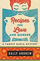Recipes for Love and Murder (Tannie Maria, #1)