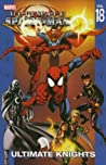 Ultimate Spider-Man, Volume 18: Ultimate Knights